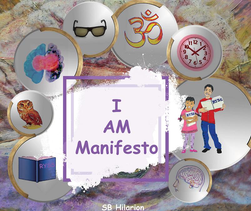 I AM Manifesto by SB Hilarion