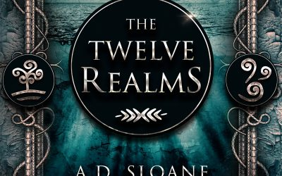 The Twelve Realms by A.D. Sloane